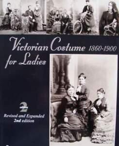 LIVRE/BOOK/GUIDE : VICTORIAN COSTUME 1860-1900 vêtement femme antique