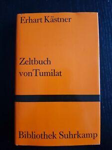 Zeltbuch von Tumilat (Bibliothek Suhrkamp) von Kästner, ... | Buch | Zustand gut
