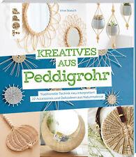 Virve Boesch Kreatives aus Peddigrohr