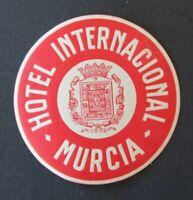 Ancienne étiquette HOTEL INTERNACIONAL MURCIA Murcie Espagne label