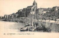LE TREPORT - l'avant-Port et l'église