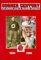SOONER CENTURY 100 YEARS of OKLAHOMA FOOTBALL 1895-1995 Autographed by author