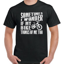 Cycling T-Shirt Mens Funny Mountain Bike MTB Racer Cycling Sometimes I Wonder