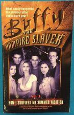 Buffy The Vampire Slayer How I Survived.Summer Vacation (2000) Pocket Pulse pb
