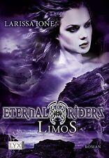 Larissa Ione * Eternal Riderz * Limos * 9783802585517
