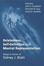 Relatedness, Self-Definition and Mental Representation : Essays in Honor of...