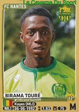 305 BIRAMA TOURE # FC.NANTES STICKER PANINI FOOT 2016