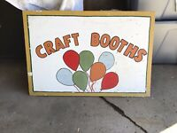 "VINTAGE HAND PAINTED "" CRAFT BOOTHS "" CARNVAL SIGN ON WOOD"