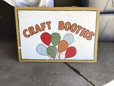 """VINTAGE HAND PAINTED """" CRAFT BOOTHS """" CARNVAL SIGN ON WOOD"""