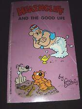 Heathcliff And The Good Life Geo Gately Tor 1st Printing 1982 Cartoon Paperback