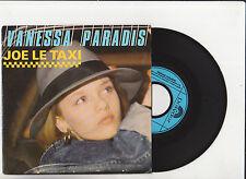 VANESSA PARADIS  * Joe Le Taxi  *  45Tour POLYDOR 1987. 765-7