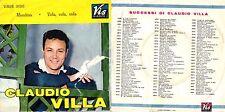 DISCO 45 GIRI   CLAUDIO VILLA - MONDINA / VOLA VOLA VOLA