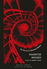 Haunted Houses : Deux Romans Par Charlotte Riddell ( Tales Of The Weird )