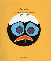Pubblicità - Carosello. Non è vero che tutto fa brodo 1957/1977 - Silvana 1996
