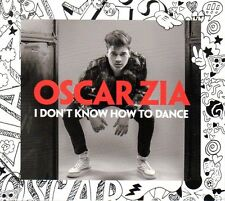 CD Oscar Zia, I don't know how to dance, 2014, NEU, Melodifestivalen Schweden