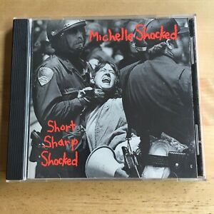 RARE Short Sharp Shocked CD by Michelle Shocked. 1988. (k.d. lang, Norah Jones).