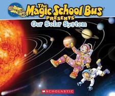 Magic School Bus Presents: Our Solar System: A Nonfiction Companion to the Origi