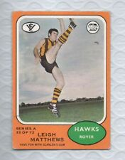 1973 SCANLENS series A LEIGH MATTHEWS HAWTHORN ROOKIE CARD EX