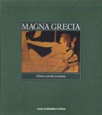 MAGNA GRECIA POLITICA SOCIETà ECONOMIA - Electa 1987 cassa risparmio Puglia *