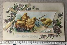 Vtg Easter Greetings Early 1900s Postcard Baby Chicks Embossed Best Wishes
