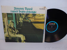 JIMMY REED I Ain't From Chicago 1973 NM CLEAN! Original LP Bluesway BLS 6054