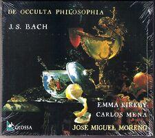 BACH DE OCCULTA PHILOSOPHIA Emma KIRKBY Carlos MENA Jose Miguel MORENO CD Glossa