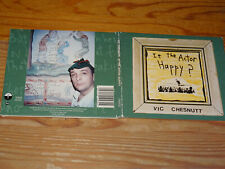VIC CHESNUTT - IS THE ACTOR HAPPY / DIGIPACK-CD 1995