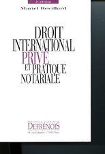 Droit international privé et pratique notariale