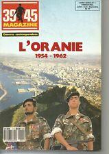 39/45 HS  N°1  GUERRE D ALGERIE - L ORANIE 1954-1962