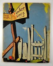1934 Tinker Tim the Toy Maker Vernon Grant 1st Edition, Fairy Tale Fantasy SC