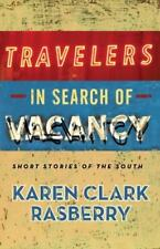 Travelers in Search of Vacancy: Short Stories of the South (Paperback or Softbac