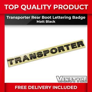 FOR VW T6.1 TRANSPORTER MATTE BLACK TRANSPORTER LETTERING REAR BOOT BADGE EMBLEM