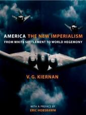 Eric Hobsbawm : America: The New Imperialism: From White