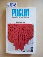 PUGLIA: TURISMO/STORIA/ARTE/FOLKLORE - EDITORIALE ADDA - 1974