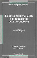 ELITES POLITICHE LOCALI FONDAZIONE REPUBBLICA MASTROPAOLO FRANCOANGELI 1991