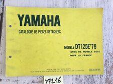 Yamaha DT125E 1979 1G0 DTE 125 Francia Catalogo Monete Ricambio Parts Lista