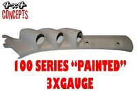 3 Gauge Pillar pod suit 100 Series Toyota Landcruiser Painted Factory Beige 52mm