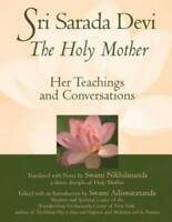 Sri Sarada Devi, The Holy Mother: Her Teachings and Conversations - VERY GOOD