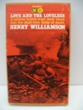 Book, Love And The Loveless by Henry Williamson, 1963