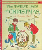Vintage Little Golden Book THE TWELVE DAYS OF CHRISTMAS 1st Edition A
