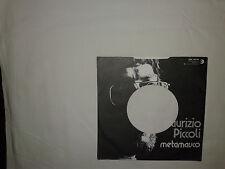 Maurizio Piccoli – Pace / Metamauco - Copertina Forata Per Disco Vinile 45 Giri