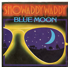 "Showaddywaddy - Blue Moon / I Think I'm Really Going Out Of My Mind 7"" Sgl 1980"