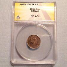 - 1883 Kingdom of Hawaii One Dime  10 Cents Kalakaua I ANACS EF 45 - Sale Priced