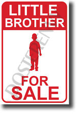 Little Brother For Sale - NEW Humor POSTER