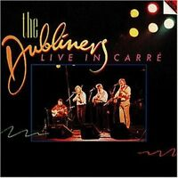 Dubliners Live in Carré, Amsterdam (1985) [CD]
