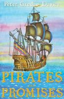Pirates and Promises by Peter Gredan Davies (Paperback, 2015)