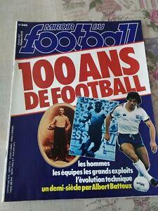 SUPERBE MIROIR DU FOOTBALL N°340 100 ANS DE FOOTBALL PELE REAL BRESIL REIMS