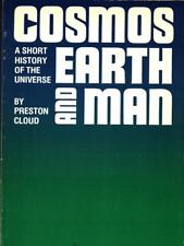 COSMOS EARTH AND MAN  PRESTON CLOUD YALE UNIVERSITY 1978