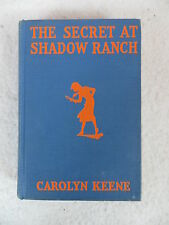 Carolyn Keene   THE SECRET AT SHADOW RANCH Nancy Drew  Grosset & Dunlap c.1931