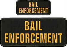BAIL ENFORCEMENT   Embroidery Patch 4x10 And 2x5 hook ON BACK blk/gold
